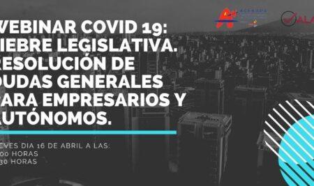 """Webinar: """"COVID 19: Fiebre legislativa. Resolución de dudas generales para empresarios y autónomos."""""""