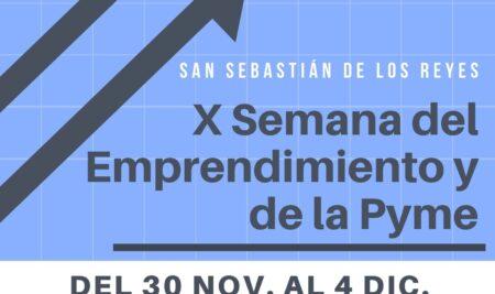 Vuelve la Semana del Emprendimiento y la Pyme de San Sebastián de los Reyes. Todas las ponencias serán en modo On-line.
