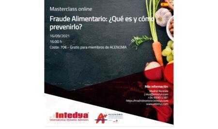 MasterClass – Fraude Alimentario: ¿Qué es y cómo prevenirlo?